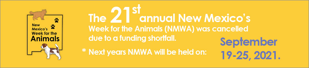 he 21st annual New Mexico's Week for the Animals (NMWA)